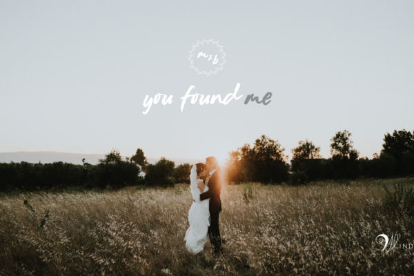 You Found Me – M&B